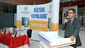 Büyükşehir Belediyesi tarafından 34 kitap yayınlandı