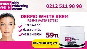 Cilt Bakım Ürünü Özelliği ve Yapısı İle Dermo White