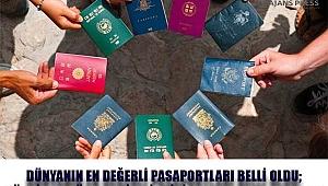 Dünyanın En Değerli Pasaportları Belli Oldu