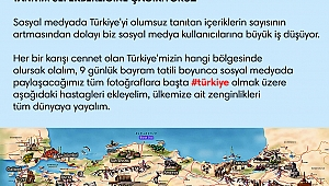 Sosyal medya kullanıcılarına Türkiye'yi tanıtım seferberliği daveti