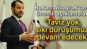 Bakan Albayrak: 'Bütçe disiplininden taviz yok, sıkı duruşumuz devam edecek'