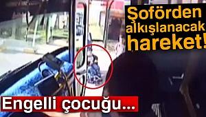Halk otobüsü sürücüsü engelli çocuk için güzergahını değiştirdi