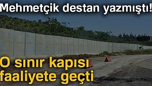 Mehmetçik destan yazmıştı! O sınır kapısı faaliyete geçti