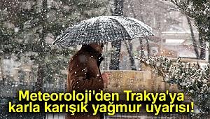 Meteoroloji'den Trakya'ya karla karışık yağmur uyarısı |28 Kasım yurtta hava durumu
