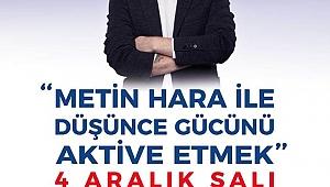 Yazar Metin Hara'yı İzmirlilerle buluşturacak konferans