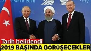 Cumhurbaşkanı Erdoğan, Putin ve Ruhani 2019'un başında görüşecek