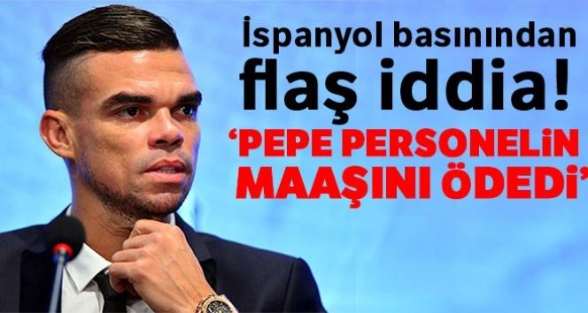 İspanyollardan şok iddia: Pepe personelin maaşını ödedi