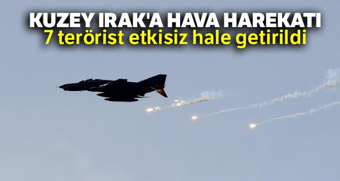 Kuzey Irak'a hava harekatı: 7 terörist etkisiz hale getirildi