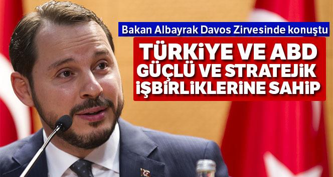 Bakan Albayrak: 'Türkiye ve ABD güçlü ve stratejik işbirliklerine sahip'