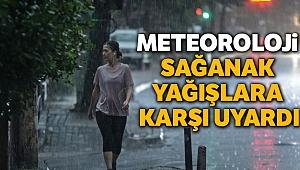 Meteoroloji sağanak yağışlara karşı uyardı,