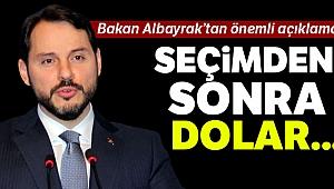 Bakan Albayrak'tan dolar açıklaması: Seçimden sonra...