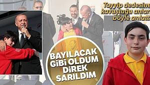 Cumhurbaşkanı Erdoğan'a sahnede sarılan Emirhan o anları anlattı