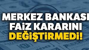 Son Dakika: Merkez Bankası faiz kararını açıkladı !