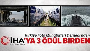 Türkiye Foto Muhabirleri Derneği'nden İHA'ya 3 ödül