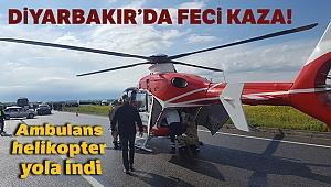 Diyarbakır'da feci trafik kazası!
