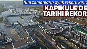 Kapıkule'de tarihi rekor