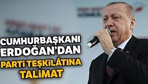 Cumhurbaşkanı Erdoğan'dan parti teşkilâtına talimat