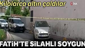 Fatih'te silahlı soygun