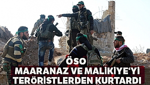ÖSO, Suriye'deki Maaranaz ve Malikiye'yi teröristlerden kurtardı