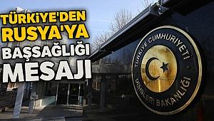 Türkiye'den Rusya'ya uçak faciasıyla ilgili başsağlığı mesajı