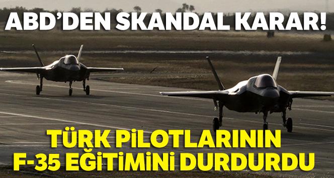 ABD, Türk pilotlarının F-35 eğitimini durdurdu