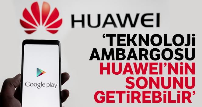 'Huawei marka telefonlar 'kullanılamaz' hale gelebilir'