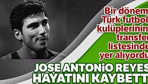 Jose Antonio Reyes hayatını kaybetti