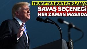 Trump: 'İran ile savaş seçeneği her zaman masada'