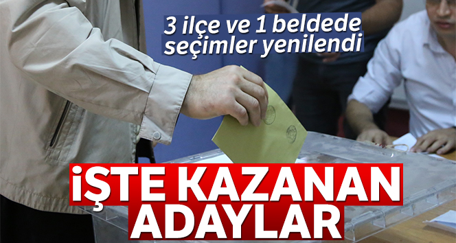 Yusufeli ve Keskin'de AK Parti Honaz'da CHP kazandı!