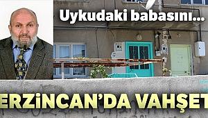 Erzincan'da bir kadın uykudaki babasını boğazını keserek öldürdü
