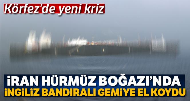 İran, İngiltere'ye ait bir petrol gemisini alıkoyduğunu duyurdu