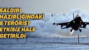 MSB: Saldırı hazırlığındaki 8 terörist etkisiz hale getirildi