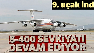 S-400 teslimatında dokuzuncu uçak Mürted'e indi