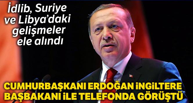 Cumhurbaşkanı Erdoğan, İngiltere Başbakanı ile telefonda görüştü