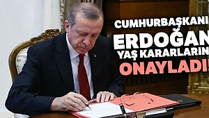 Cumhurbaşkanı Erdoğan, YAŞ kararlarını onayladı!