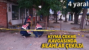 Kıyma çekme tartışması yüzünden kasaplar arasında silahlı kavga çıktı: 4 yaralı