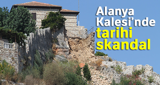 Alanya Kalesi'ndeki tarihi skandal