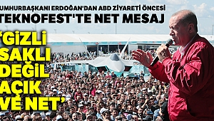 Cumhurbaşkanı Erdoğan'dan TEKNOFEST'te net mesaj