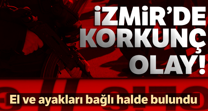 İzmir'de vahşet