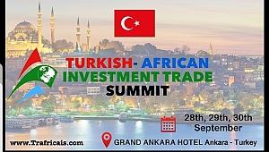 Türkiye Afrika Yatırım ve Ticaret Zirvesi