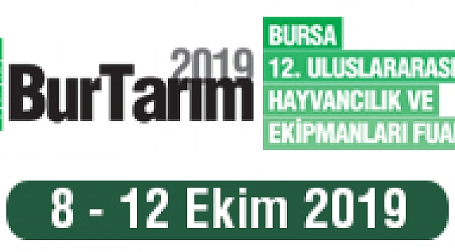 Bursa Uluslararası Tarım ve Hayvancılık Fuarları İçin Geri Sayım Başladı
