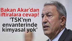 Milli Savunma Bakanı Akar'dan iftiralara cevap: 'TSK'nın envanterinde kimyasal yok'