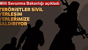 Milli Savunma Bakanlığı: 'PKK/PYD-YPG'li teröristler ülkemizdeki sivil yerleşim yerlerine saldırıyor'