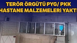 MSB: 'PKK/YPG tarafından Tel Abyad Hastanesi'ndeki malzemelerin yakıldığı tespit edildi'