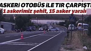 Şanlıurfa'da askeri otobüs ile tır çarpıştı: 1 askerimiz şehit 14 asker yaralı