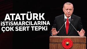 Erdoğan'dan Atatürk istismarcılarına çok sert tepli