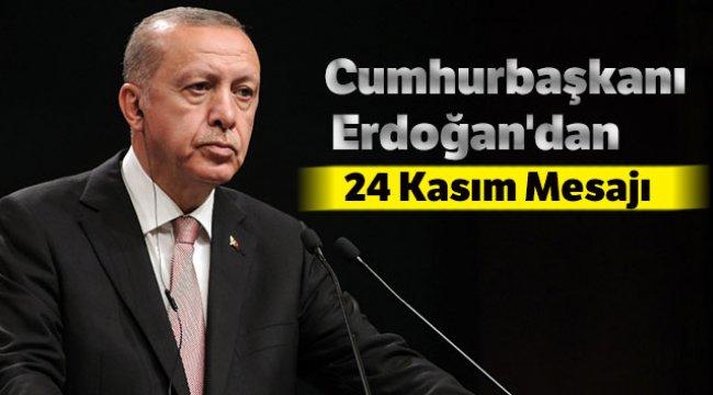 Cumhurbaşkanı Erdoğan'dan Öğretmenler Günü Mesajı