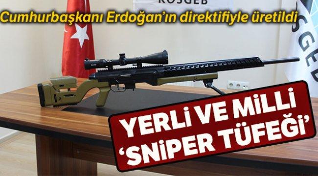 Cumhurbaşkanı Erdoğan'ın direktifleriyle 'sniper tüfeği' üretildi