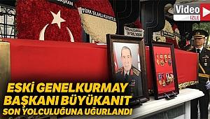 Eski Genelkurmay Başkanı Yaşar Büyükanıt son yolculuğuna uğurlandı