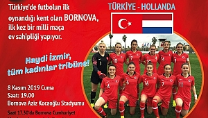 Kadın Milli Futbol Takımı Bornova'da